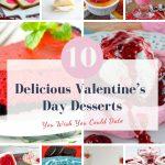 10 Delicious Valentine's Day Desserts