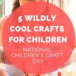 national childrens craft day