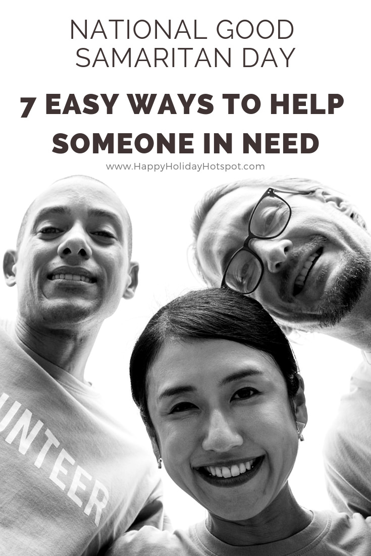7 Easy Ways to Help Someone in Need on National Good Samaritan Day